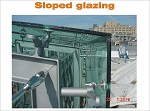 Sloped glazing Typical challenges and solutions associated with sloped glazing and skylights…